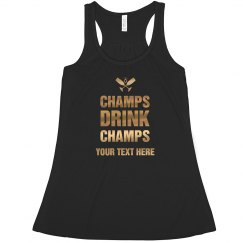 Champs Drink Champs Bachelorette