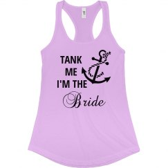 Tank Me I am the Bride Tank Top