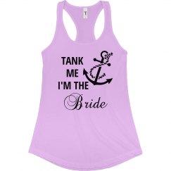 Tank Me I am the Bride Tank Top