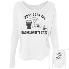 Bachelorette Say What?