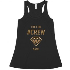 Gold Metallic I Do Crew Bride To Be Custom Name Gift