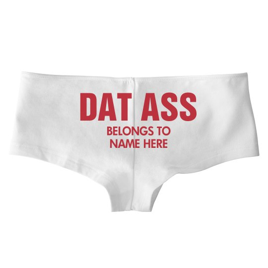 3e92e36df44 Custom Funny Dat Ass Basic White Hotshort Underwear