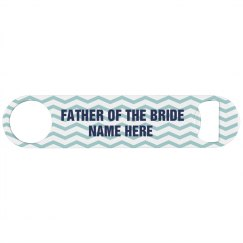 Custom Father of the Bride Bartender