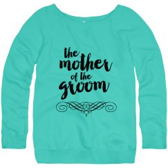 Mother of the Groom Sweatshirts