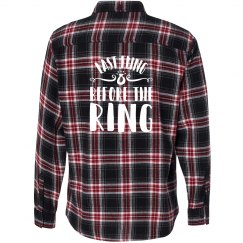 Last Fling Before the Ring Flannel Shirt
