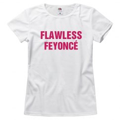 Flawless Feyonce Shirt