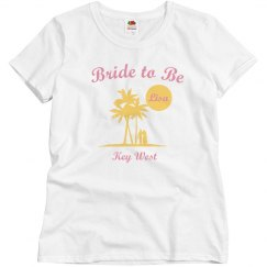 Bride to Be Key West Tee