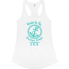 Nautical Bachelorette- Bride to Be (Tank)