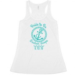 Nautical Bachelorette- Bride to Be (Flowy Tank)