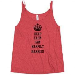 Keep Calm I am Happily Married