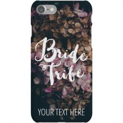 Custom Bride Tribe iPhone 7 Case