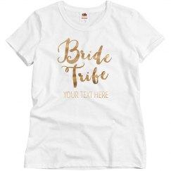 Custom Metallic Bride Tribe