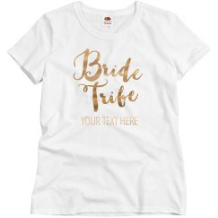 Custom Metallic Bride Tribe
