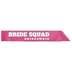 Bride Squad Bridesmaid Sash