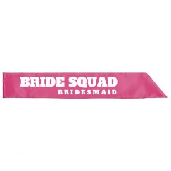 Bride Squad Bridesmaid Sash