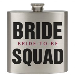 Bride Squad Bride To Be Flask