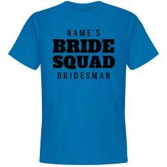 Bride Squad Bridesman Group Tee
