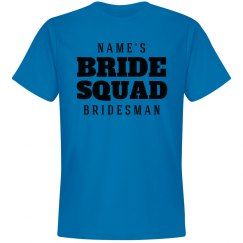Bride Squad Bridesman Group Tee