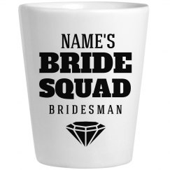 Bridesman Shot Glass For Parties