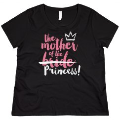 The Mother Of The Princess!