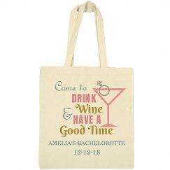 Come to Drink Wine Bachelorette Tote