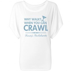 Why Walk? Crawl.