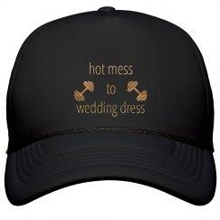 Hot Mess to Wedding Dress Trucker Hat