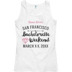 San Francisco Bachelorette Weekend