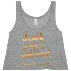 Drink Up Witches Bachelorette Tank
