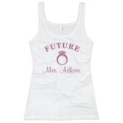 Future Mrs. Adkins