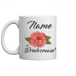 Custom Rose Floral Bridesmaid Mug