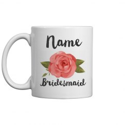 Custom Rose Floral Bridesmaid Mug