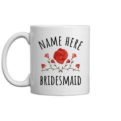 Custom Name Bridesmaid Flower Mug