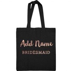Custom Metallic Copper Bridesmaid