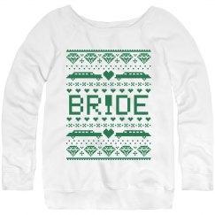 Christmas bride green sweatshirt.
