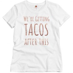 Getting Tacos Rose Metallic