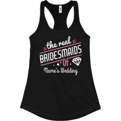 The Real Bridesmaids of Name's Wedding Custom