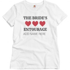 Custom The Bride's Entourage
