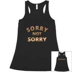Sorry Not Sorry Metallic Bridesmaid