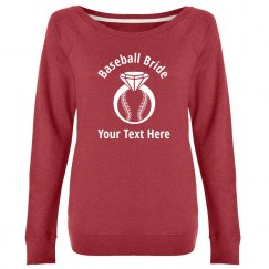 Custom Baseball Bride Sweatshirt