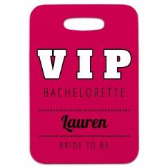 VIP Bachelorette