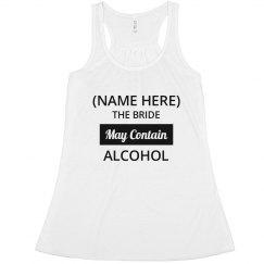 Custom Bride Contains Alcohol