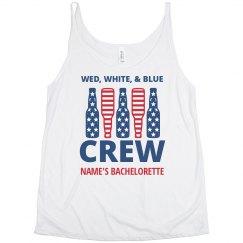 Wed White & Blue Crew Bachelorette