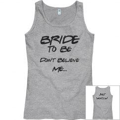 Bride just Watch