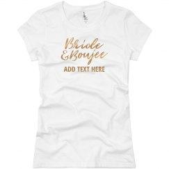 Custom Gold Bride Boujee