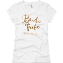 Custom Gold Bride Tribe