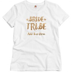 Gold Custom Bride Tribe