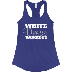 White Dress Workout