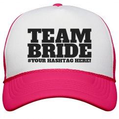 Custom Hashtag Team Bride