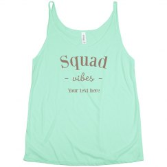 Squad Vibes
